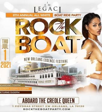 ROCK THE BOAT 2021 THE 8th ANNUAL ALL WHITE BOAT RIDE PARTY DURING NEW ORLEANS ESSENCE MUSIC FEST