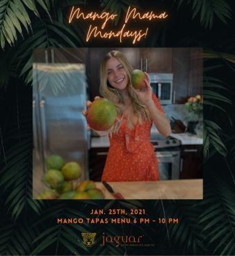 Mango Mama Mondays at Jaguar Restaurant!