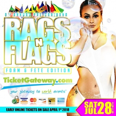 Rags N Flags: Foam & Fete Edition - Pre-Caribana Party -