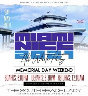 MIAMI NICE 2021 MEMORIAL DAY WEEKEND ANNUAL ALL WHITE YACHT PARTY