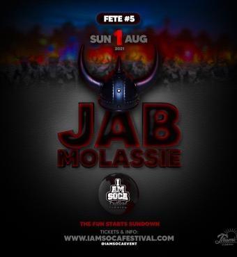 JAB MOLASSIE - IAM SOCA FESTIVAL