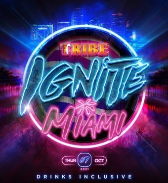 TRIBE Ignite Miami 2021