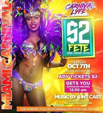 EVENT #1 - $2 FETE MIAMI CARNIVALLYFE WEEKEND