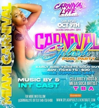 EVENT #4 - CARNIVAL SPLASH POOL PARTY - MIAMI CARNIVAL WEEKEND   TICKETS