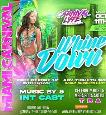 EVENT #7 - WHINE DOWN - LAST LAP FETE MIAMI CARNIVAL WEEKEND 2021   TICKETS