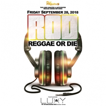 Fly Fridays - Reggae Or Die- The Return