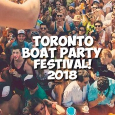 Toronto Boat Party Festival 2018 | Saturday June 30 (Official Page)