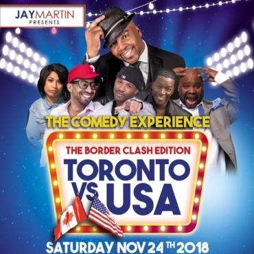 Jay Martin - Toronto vs USA The Comedy Experience The Border Clash Edition