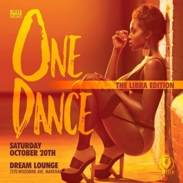 Mista Presto Presents One Dance - Libra Edition