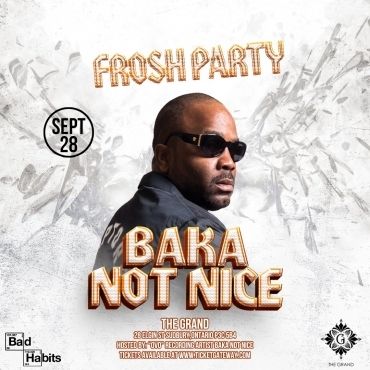 Baka Not Nice - OVO Frosh Party