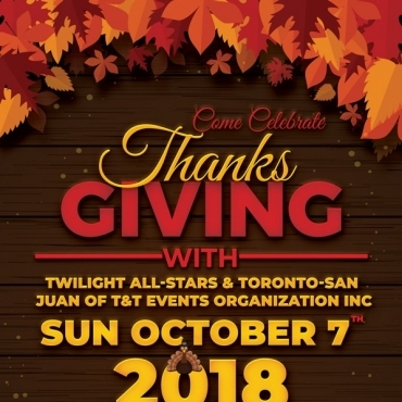 Thanksgiving \  Twilight All-stars  &  Toronto-san Juan Of T&t