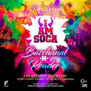 I AM SOCA Bacchanal N Powder In Grenada