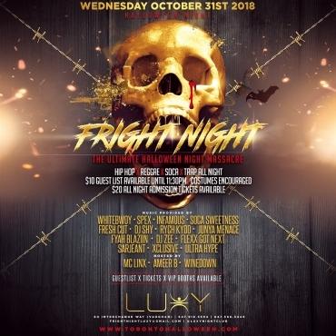 FRIGHT NIGHT - Halloween Night Inside Luxy