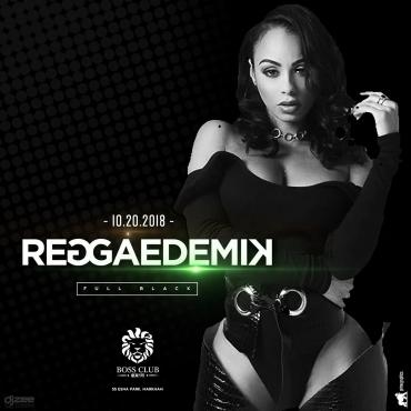 Reggaedemik Full Black - Sat. Oct 20th