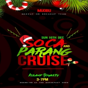 Soca and Parang Cruise