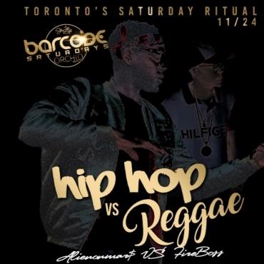 Barcode Saturdays Hip Hop vs Reggae