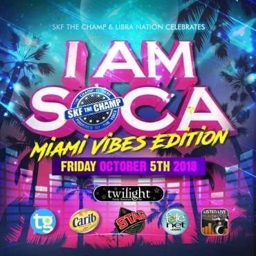 Skf The Camp \ Iam Soca \ Miami Vibes Edition