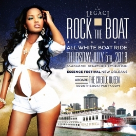 ROCK THE BOAT 2018 THE 6th ANNUAL ALL WHITE BOAT RIDE PARTY - ESSENCE FEST