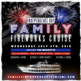 4th of JULY INDEPENDENCE DAY 2018 FAMILY FIREWORKS CRUISE • MIAMI, FLORIDA