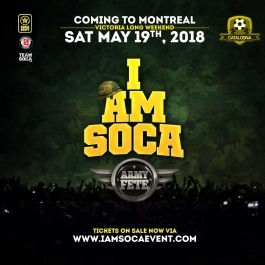 I AM SOCA Montreal Army Fete