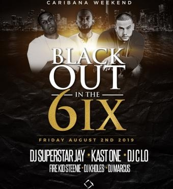 Black Out in the 6IX - Caribana Friday @ Nest Nigh...