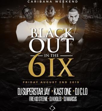Black Out in the 6IX - Caribana Friday @ Nest Nightclub