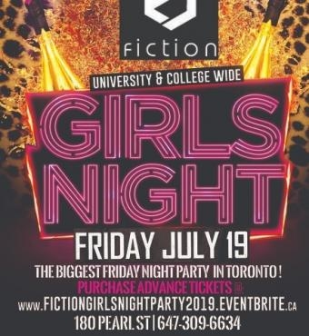 GIRLS NIGHT OUT @ FICTION NIGHTCLUB | FRIDAY JULY 19TH