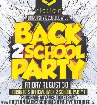 BACK 2 SCHOOL @ FICTION NIGHTCLUB   FRIDAY AUG 30TH