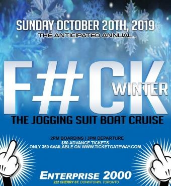 The Anticipated Annual - F#ck Winter - The Jogging Suit Boat Cruise