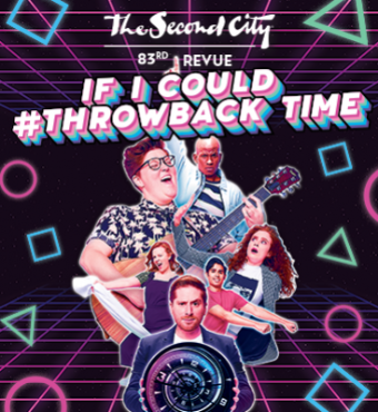 If I Could Throwback Time Second City Toronto Tickets   2020