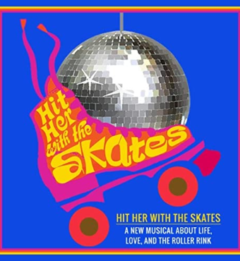 Hit Her With The Skates Chicago 2020 Tickets   Royal George Theatre