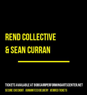 Rend Collective & Sean Curran   Tickets