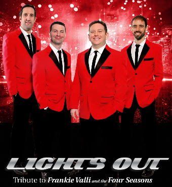Lights Out - Tribute to Frankie Valli & The Four Seasons | Tickets