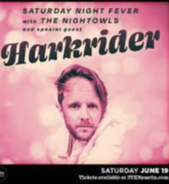 Saturday Night Fever: The Nightowls & Harkrider | Tickets