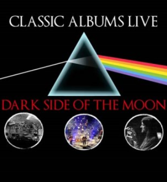 Classic Albums Live Tribute Show: Pink Floyd-dark Side Of The Moon | Ticket