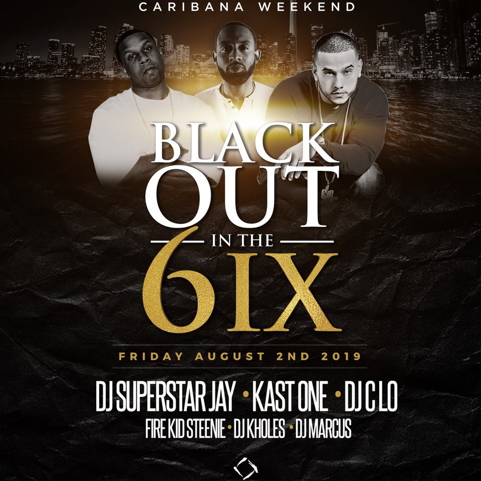 Black Out in the 6IX - Caribana Friday @ Nest Nightclub