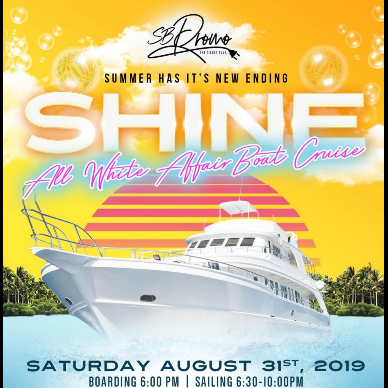SHINE BoatCruise | S.H.I.N.E | Summer Has It's New Ending All White Affair