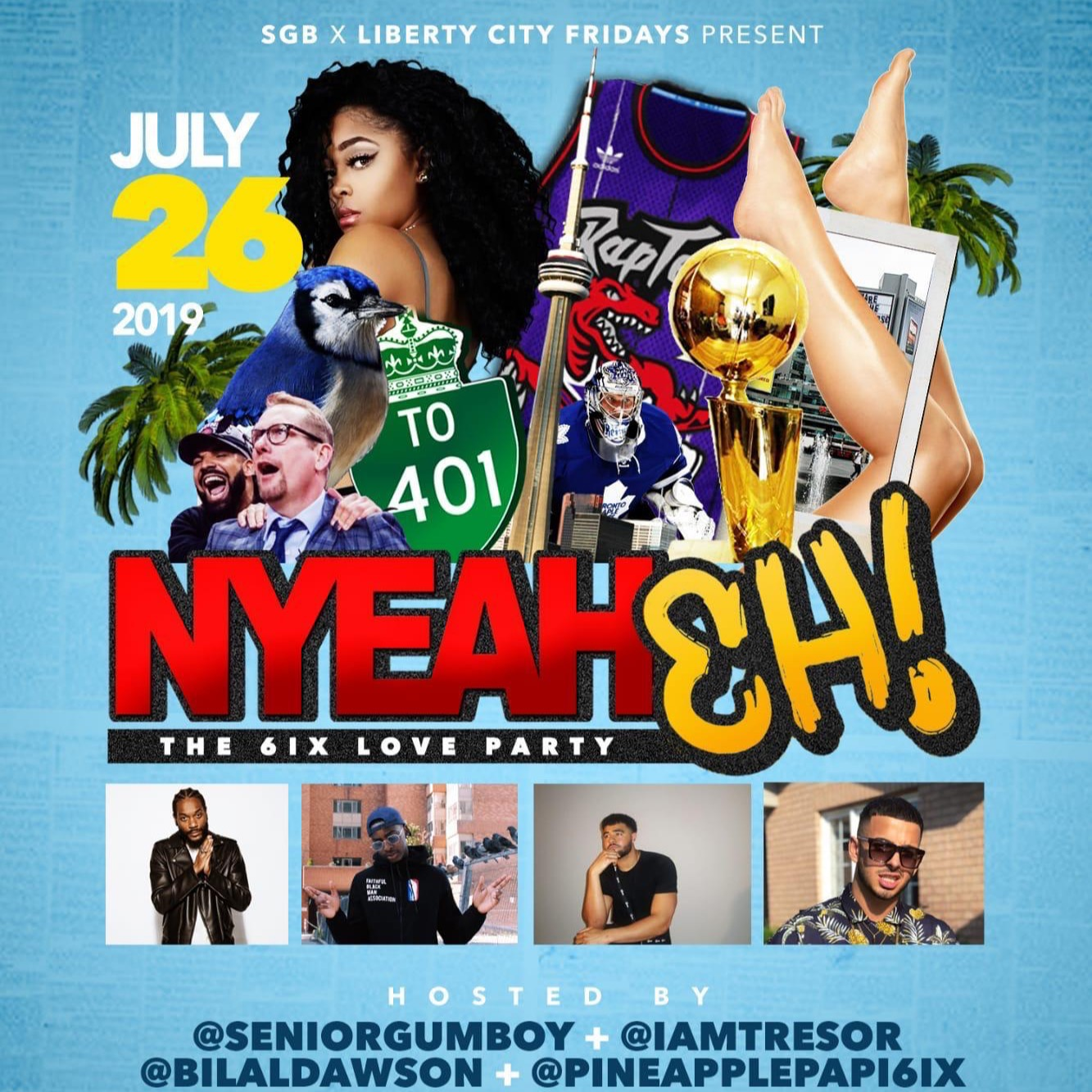 Nyeah Eh! The 6ix love party
