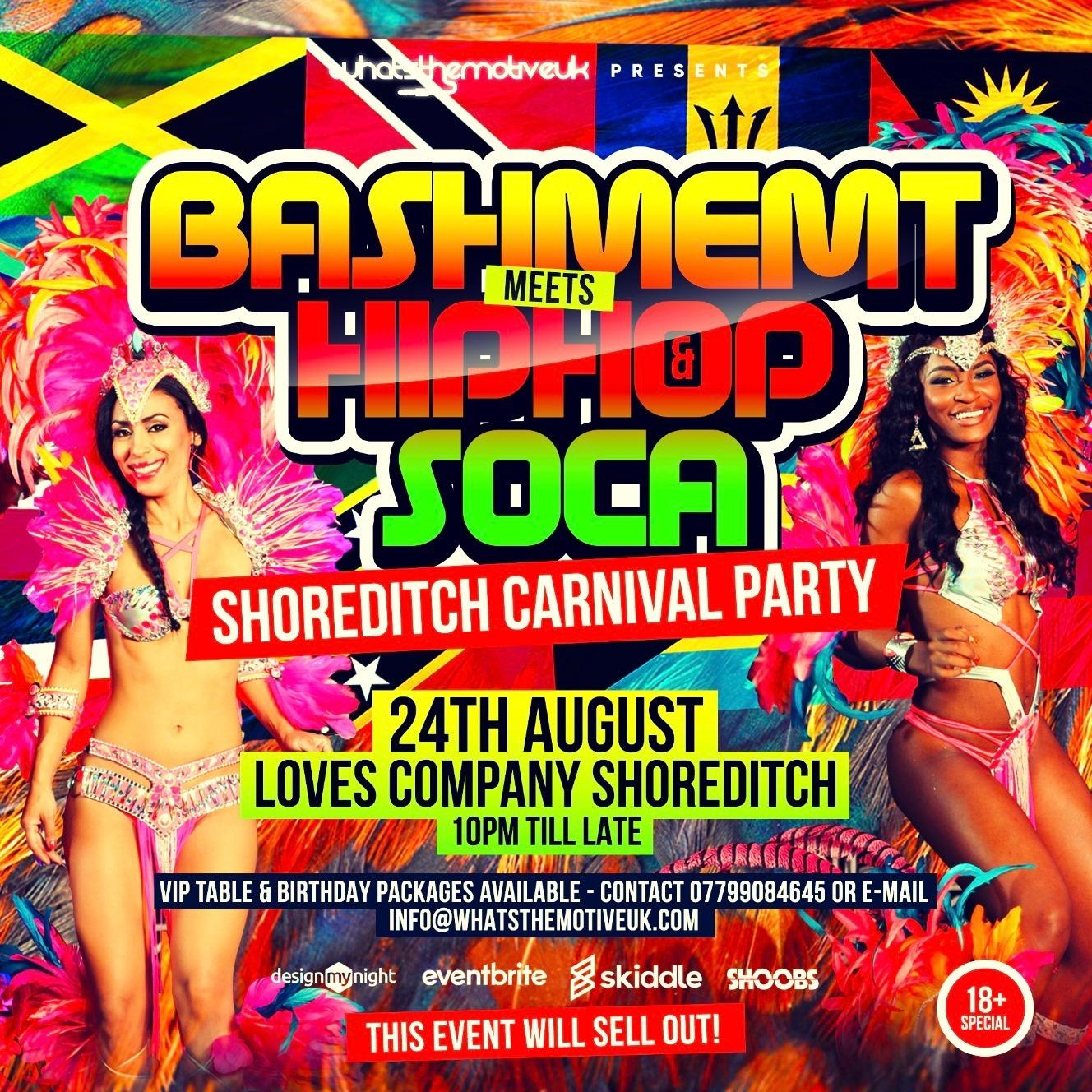 Bashment Meets Hip-Hop & Soca - Shoreditch Carnival Party