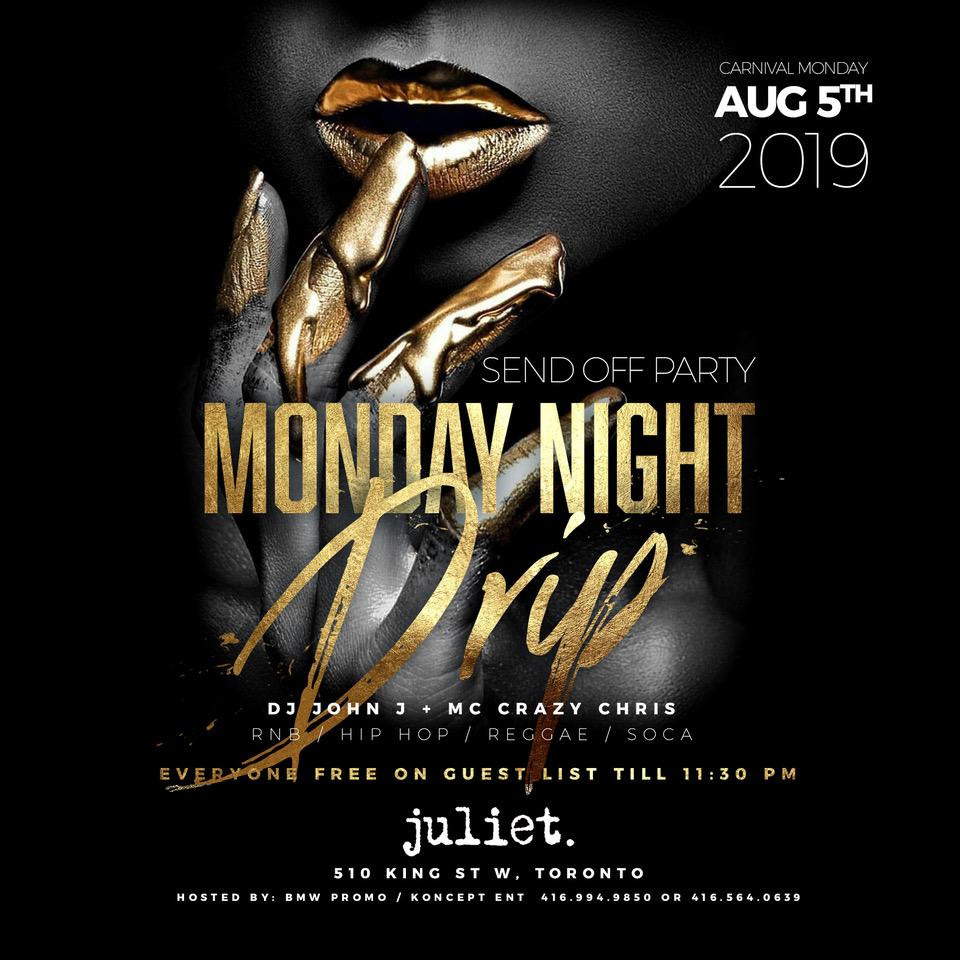 CARNIVAL SEND OFF MONDAY NIGHT DRIP! OVO CONCERT AFTER PARTY!