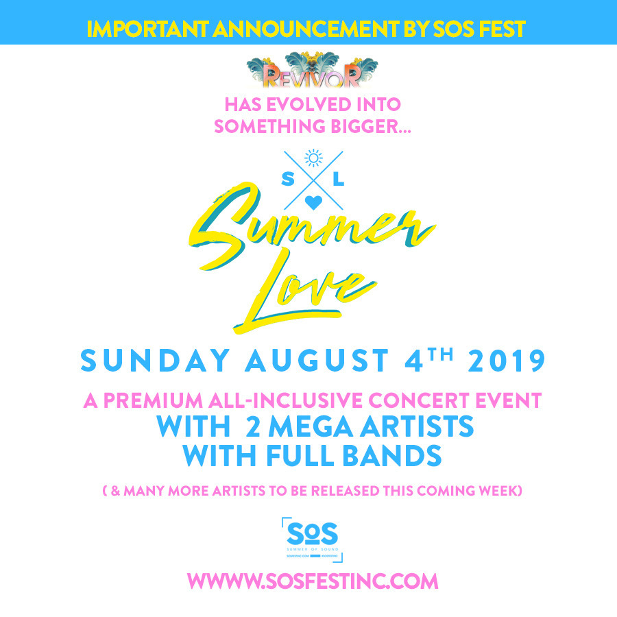 REVIVOR is Now Summer Love | A Premium All Inclusive Concert Event
