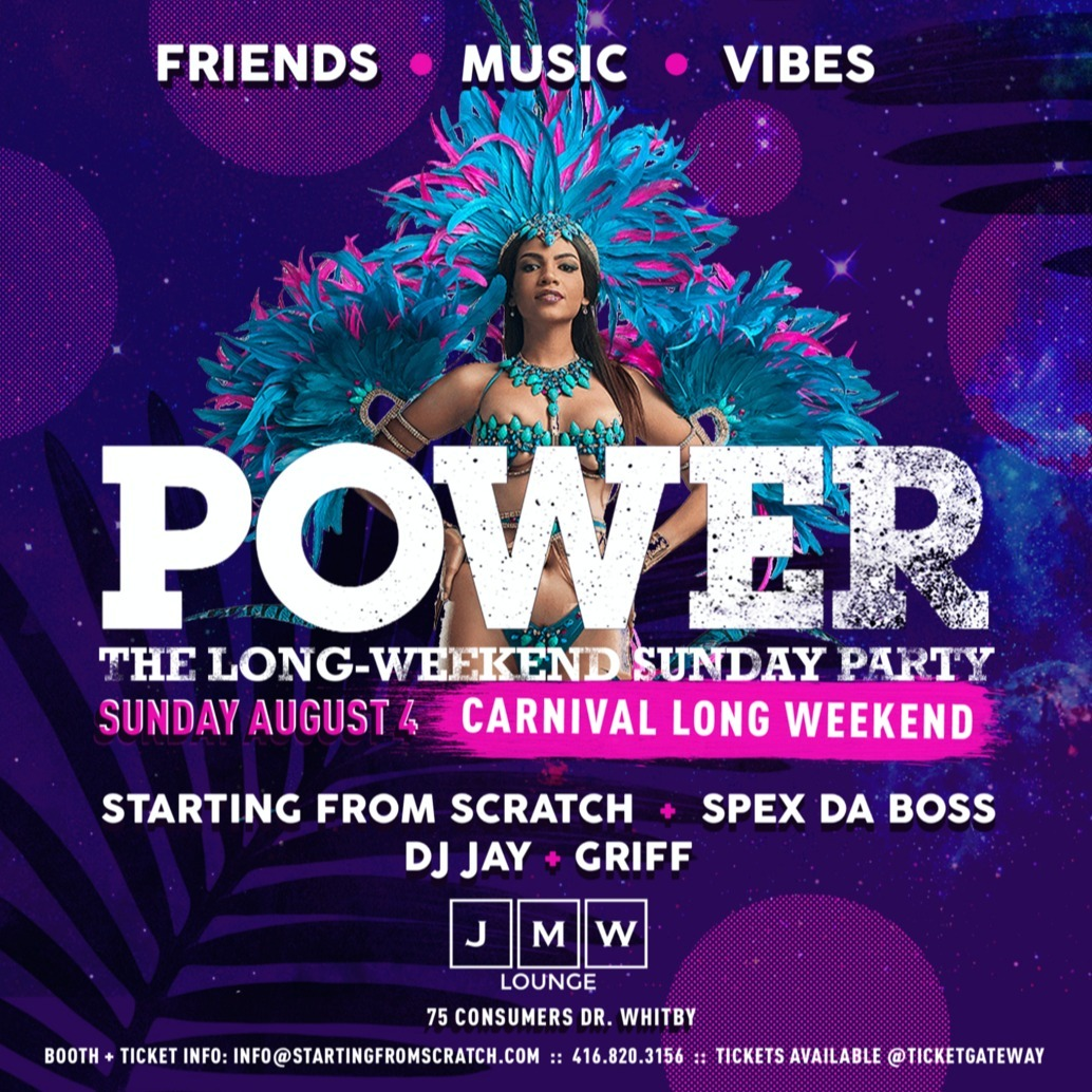 Power - The Sunday Long Weekend Party ( AUG 4TH ) CARNIVAL WEEKEND