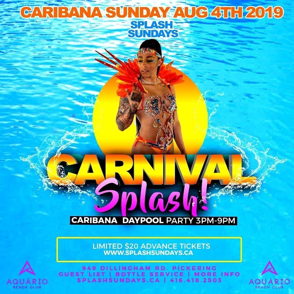 SPLASH SUNDAYS - CARNIVAL SPLASH - CARIBANA SUNDAY - THE DAY POOL PARTY