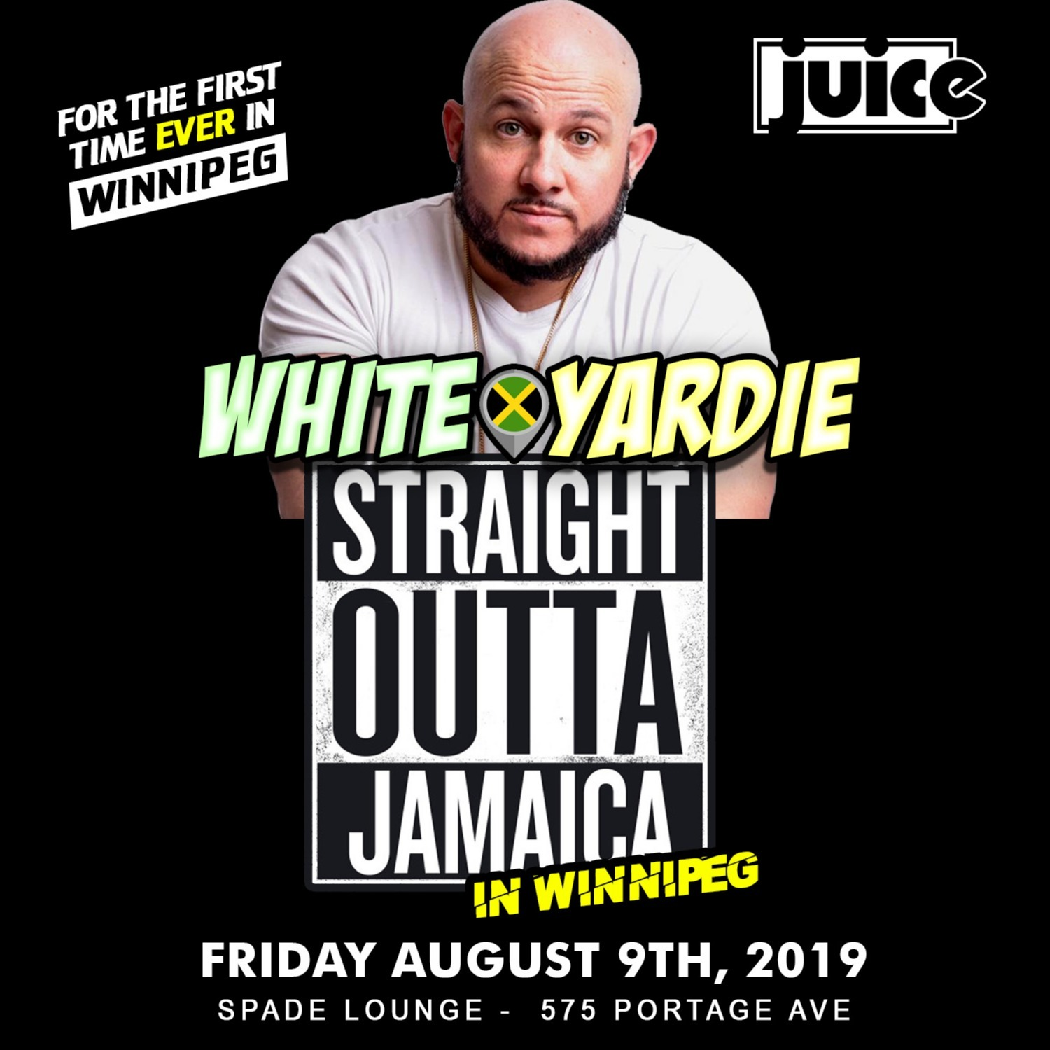 Juice Comedy presents WHITE YARDIE'S 'Straight Outta Jamaica' - WINNIPEG