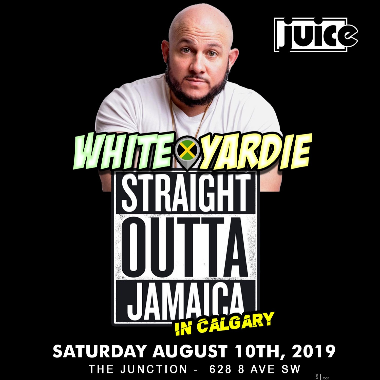 Juice Comedy presents WHITE YARDIE'S 'Straight Outta Jamaica' - CALGARY