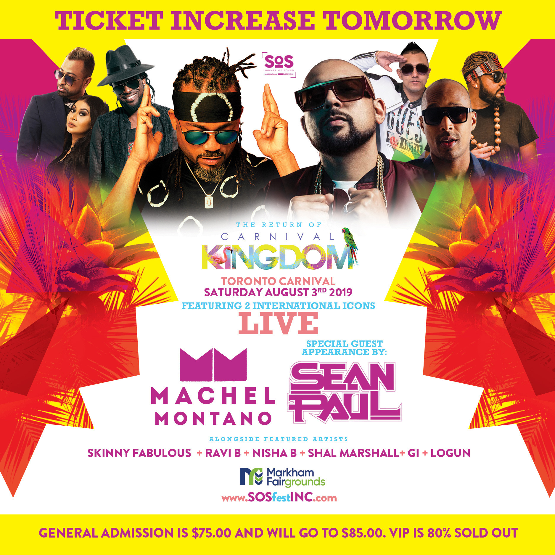 CARNIVAL KINGDOM | SOS FEST | MACHEL MONTANO and SEAN PAUL with FRIENDS