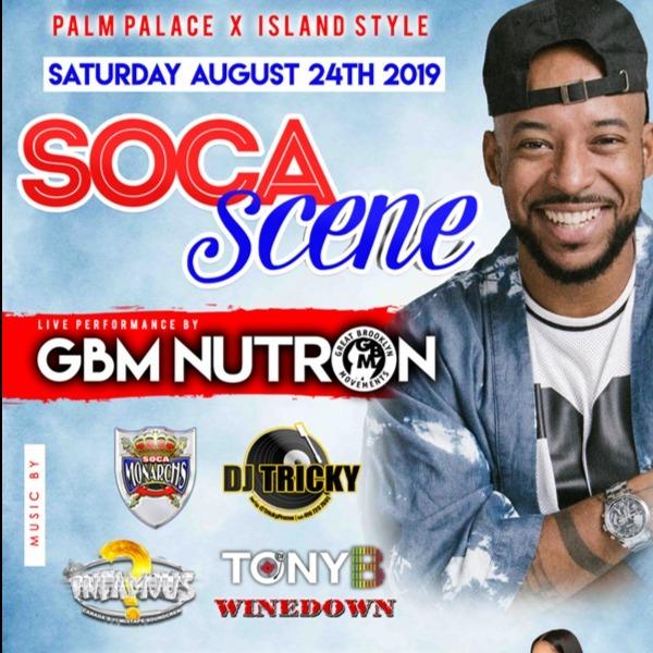 SOCA SCENE - GBM NUTRON