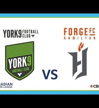 York 9 FC vs. Forge FC Live In Toronto 2019 | Tickets 28 August