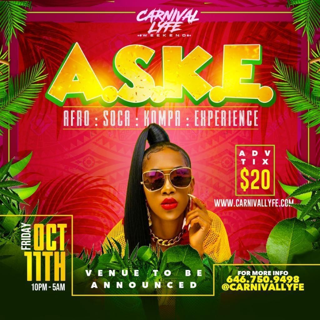 A.S.K.E - AFRO | SOCA | KOMPA - EXPERIENCE MIAMI CARNIVAL 2019 EDITION
