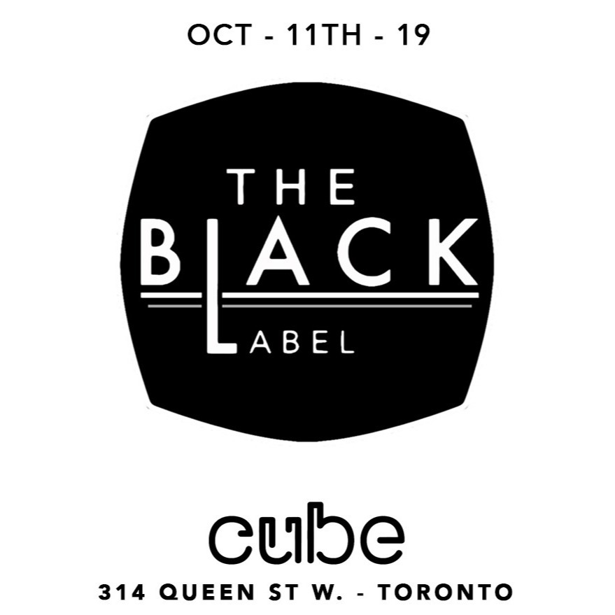 The Black Label - October Long weekend